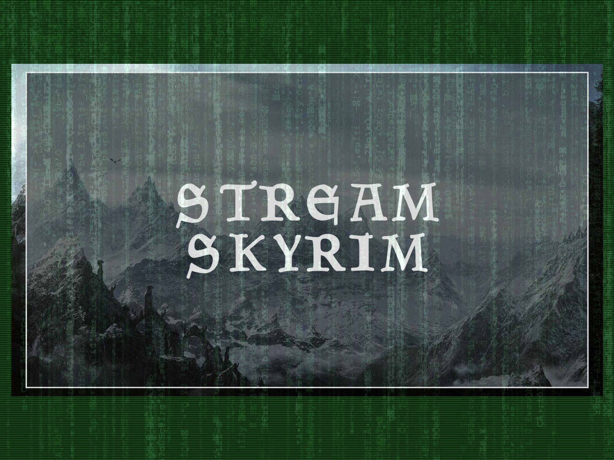 Суровый Стрим - Skyrim и Новое Оборудование Радость и Новое качество.